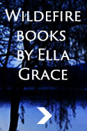 Wildefire books by Ella Grace